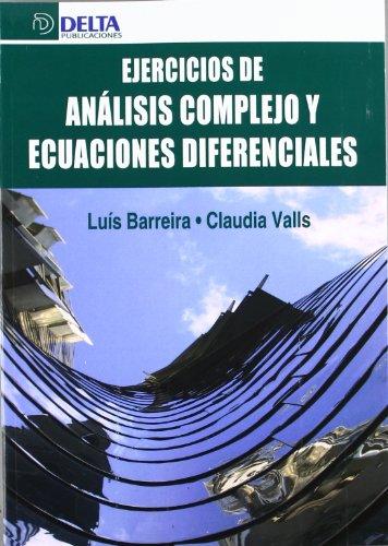 9788415581017: Ejercicios de análisis complejo y ecuaciones diferenciales