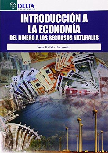 9788415581635: Introducción a la economía: del dinero a los recursos naturales