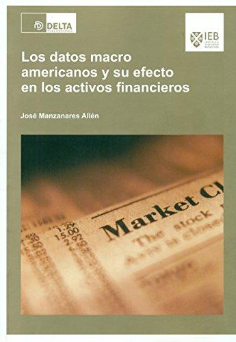 9788415581994: Los datos macro americanos y su efecto en los activos financieros