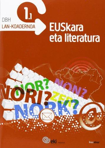 9788415586128: EKI DBH 1. Euskara eta Literatura 1. Lan-koadernoa 1.1 (EKI 1) - 9788415586128