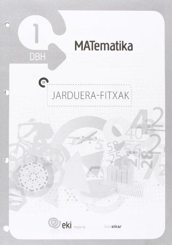 9788415586425: EKI DBH 1. Matematika 1. Jarduera fitxak (EKI 1) - 9788415586425