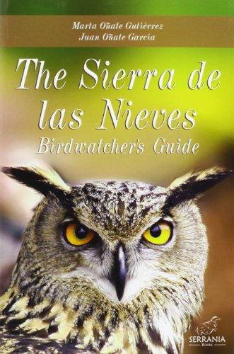 9788415588009: The Sierra de las Nieves: Birdwatcher´s Guide