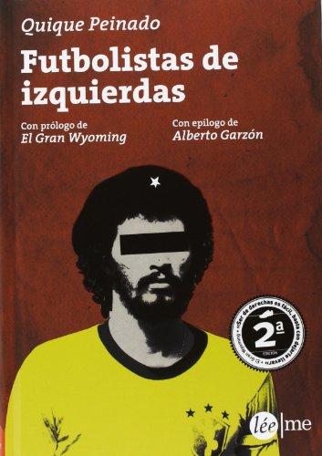 9788415589051: Futbolistas de izquierdas