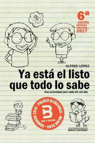 9788415589143: Ya está el listo que todo lo sabe: Una curiosidad para cada día del año ( Edicion 6, Español)