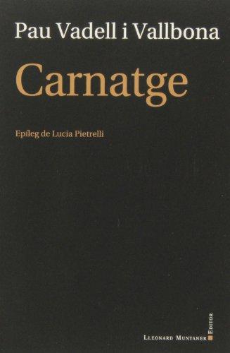 9788415592181: Carnatge