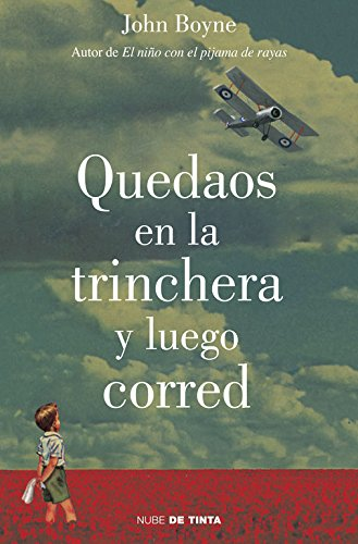 9788415594185: Quedaos En La Trinchera Y Luego Corred / Stay Where You Are And Then Leave (Spanish Edition)