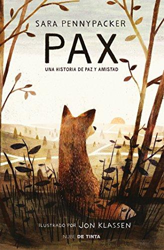Pax: Una Historia De Paz Y Amistad
