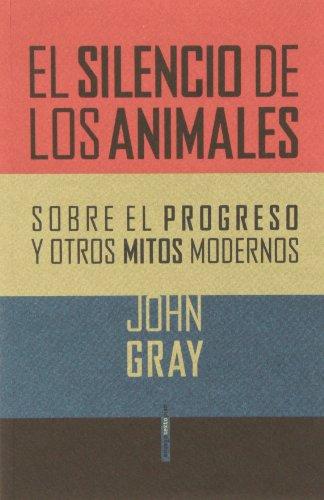 9788415601357: El Silencio De Los Animales (Ensayo Sexto Piso)