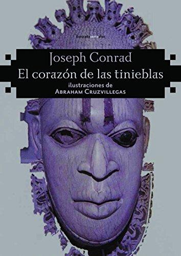 9788415601517: El Corazón De Las Tinieblas (Sexto Piso Ilustrado)