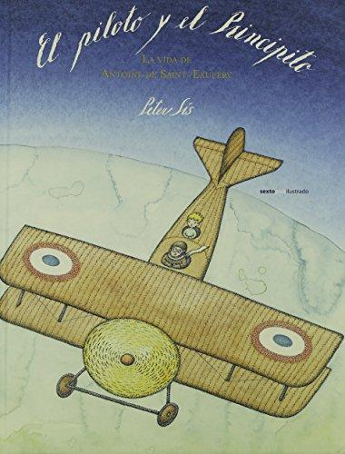 9788415601678: El Piloto Y El Principito (Sexto Piso Ilustrado)