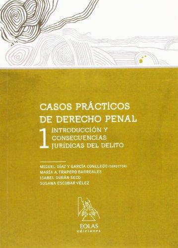 9788415603054: CASOS PRACTICOS DE DERECHO PENAL 1