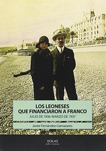 Los leoneses que financiaron a franco: Fernandez Llama