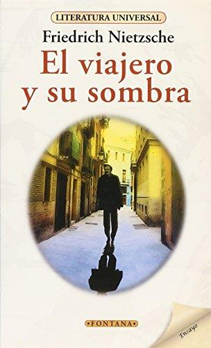 9788415605799: Viajero Y Su Sombra