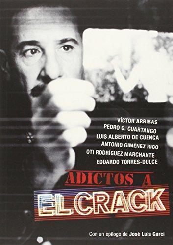 9788415606260: Adictos a el crack