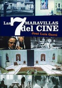 9788415606284: LAS 7 MARAVILLAS DEL CINE (FUERA DE COLECCION)