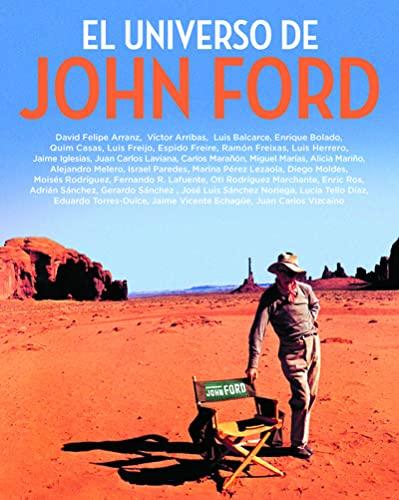 9788415606611: El universo de John Ford