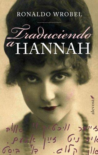 9788415608172: Traduciendo a Hannah / Translating Hannah