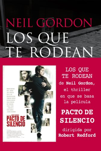 Los que te rodean / Those around you (Spanish Edition) (9788415608387) by Neil Gordon