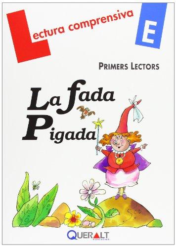 9788415610304: La fada Pigada (Lectura comprensiva)