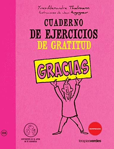 Cuaderno de ejercicios de gratitud (Actor De Tu Bienestar): Thalmann, Yves-Alexander