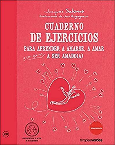 9788415612254: Cuaderno de ejercicios. Aprender amarse, amar y a ser amado (Terapias Cuadernos ejercicios)