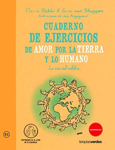 9788415612285: Cuaderno de ejercicios. Amor por la tierra y lo humano (Terapias Cuadernos ejercicios)