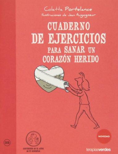 9788415612339: CUADERNO DE EJERCICIOS PARA SANAR UN CORAZON HERIDO