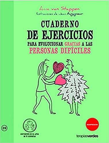 9788415612414: Cuaderno de ejercicios. Evolucionar gracias a las personas difíciles (Terapias Cuadernos ejercicios)