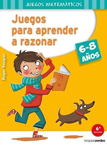 9788415612544: Juegos para aprender a razonar (6-8 años)