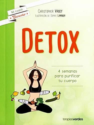 9788415612803: DETOX: 4 semanas para purificar tu cuerpo (Terapias Mi Coach)