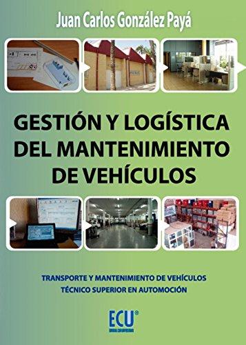 9788415613510: Gestión y logística del mantenimiento de vehículos (ECU)