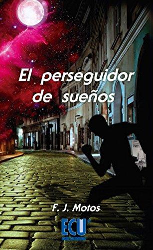 9788415613695: El perseguidor de sue�os