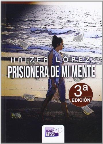 9788415615569: Prisionera De Mi Mente