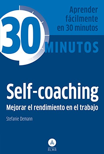 9788415618126: Self-Coaching. 30 Minutos