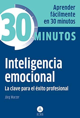 9788415618140: Inteligencia Emocional (30 Minutos)
