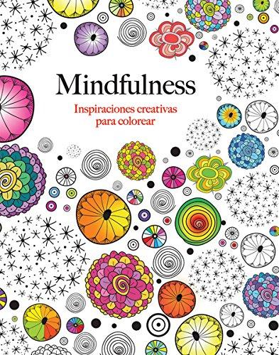 9788415618331: Mindfulness: Inspiraciones creativas para colorear (Spanish Edition)