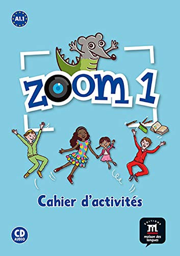 9788415620587: Zoom 1. Cahier d'activites. A1.1. FLS + CD (Spanish Edition)
