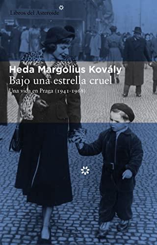 9788415625261: Bajo una estrella cruel: una vida en Praga (1941-1968)