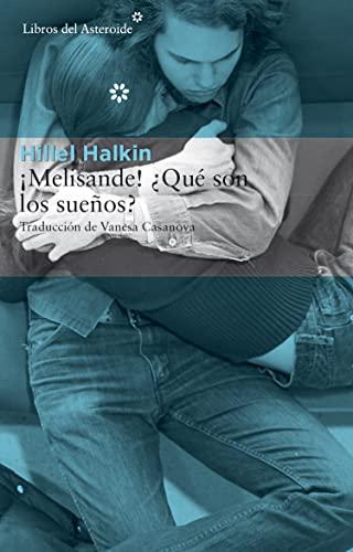 9788415625735: ¡Melisande! ¿Qué son los sueños? (Spanish Edition)