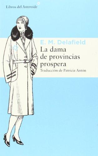 9788415625902: La dama de provincias prospera: 131 (Libros del Asteroide)