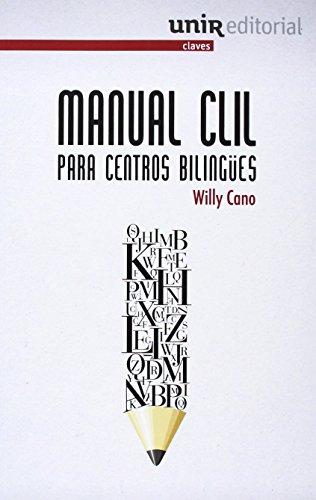 MANUAL CLIL PARA CENTROS BILINGÜES: CANO CUADRADO, WILLY
