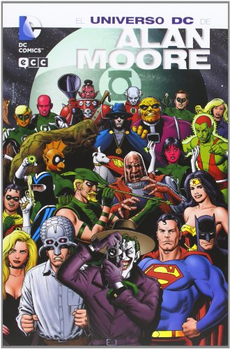 El Universo DC de Moore, Alan (Spanish Edition) (9788415628415) by Moore, Alan
