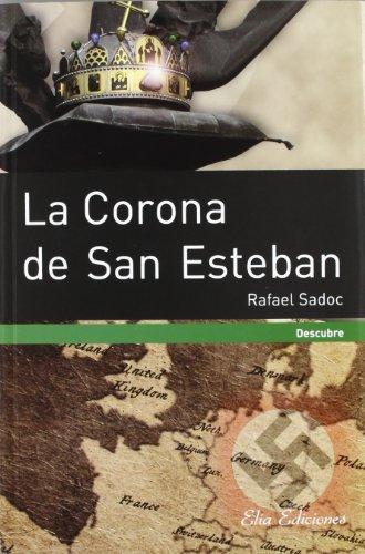 9788415638018: La Corona de San Esteban