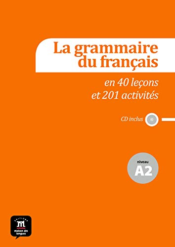 9788415640134: La grammaire du français en 44 leçons et plus de 220 activités. Niveau A2 (Fle- Texto Frances)