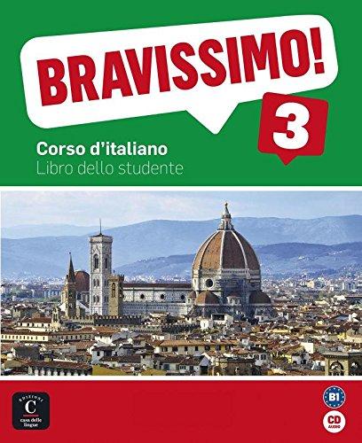 9788415640172: Bravissimo! 3. Libro dello studente + CD (Texto Italiano)