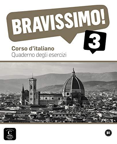 9788415640189: Bravissimo! 3. Quaderno degli esercizi (Texto Italiano)