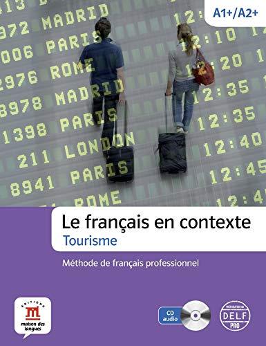 9788415640226: Le francais en contexte- Tourisme - Methode de fra (French Edition)