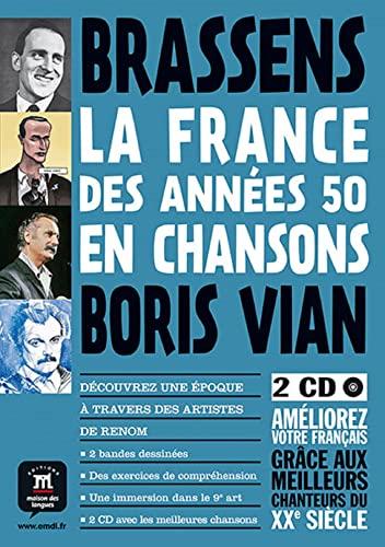 La France En Chansons: LA France DES Annees 50 En Chansons - Vian ET Brassens + Cds (2): Youmna ...