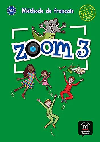 9788415640325: Zoom. Livre de l'élève. Per la Scuola elementare: Zoom 3. Livre de l'élève