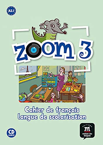 Zoom 3 - Cahier d'activites FLS +: Varios autores